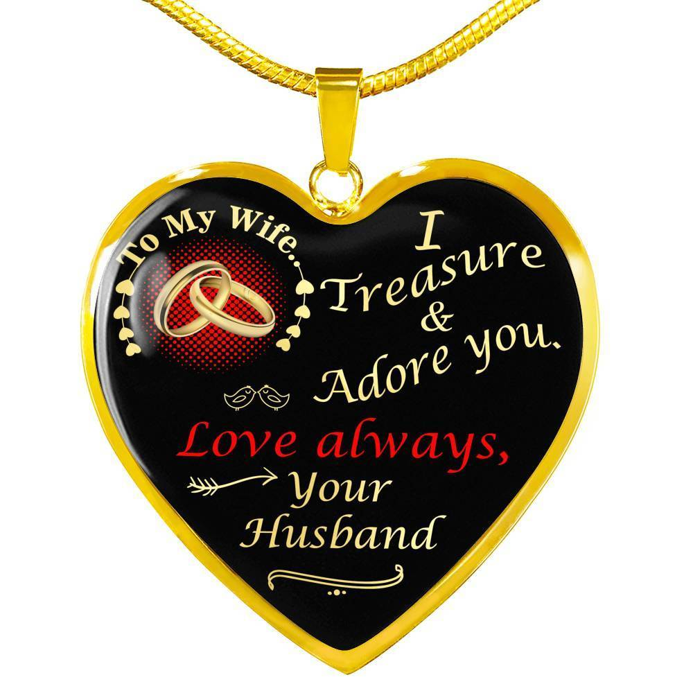 To My Wife I Treasure & Adore You Necklace Stainless Steel or 18k Gold Heart Pendant 18-22'' - Express Your Love Gifts
