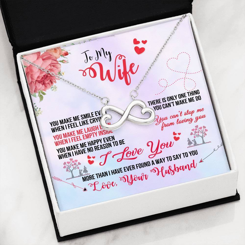 To my Wife, You Make me Smile Infinity Necklace Message Card Express Your Love Gifts