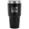 Trade To Win Wall Street 30oz Tumbler - Express Your Love Gifts