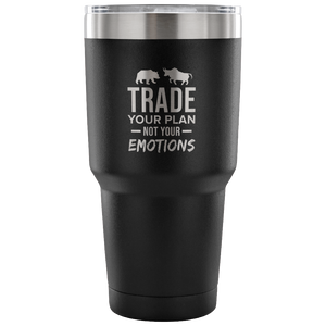 Express Your Love Gifts Trade Your Plan Not Your Emotions Wall Street Trader Tumbler 30oz. 30 Ounce Vacuum Tumbler - Black