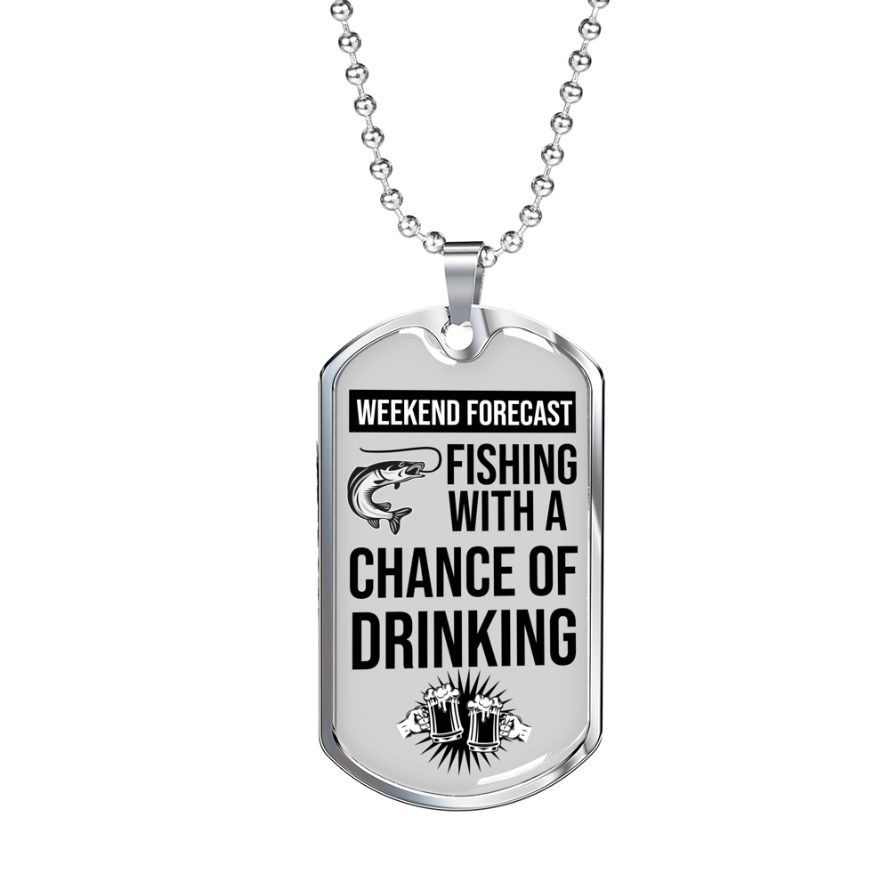 "Weekend Forecast Dog Tag Gifts for Dad Necklace Stainless Steel or 18k Gold Dog Tag w 24"" Chain - Express Your Love Gifts"