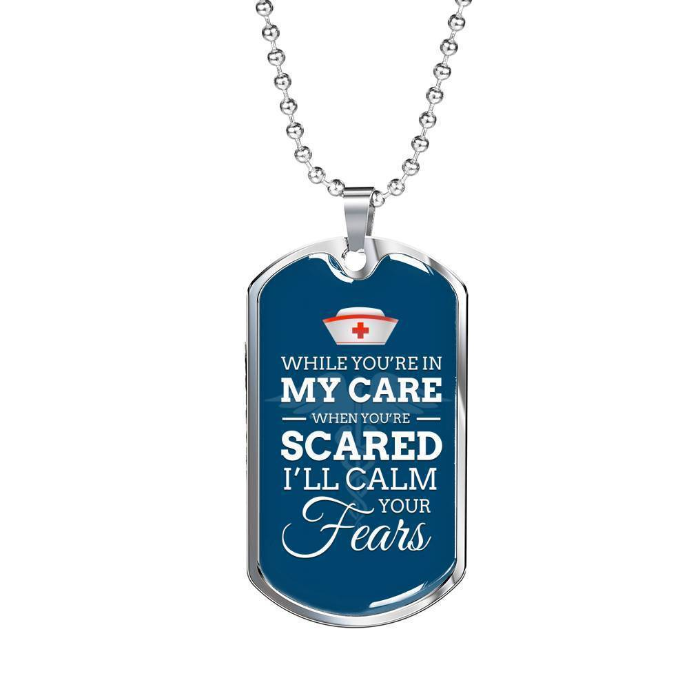 Express Your Love Gifts While You're In My Care Nurse Jewelry GiftDog Tag Necklace with Ball Chain