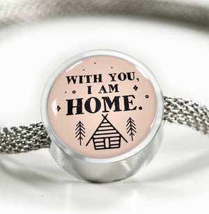 Express Your Love Gifts With You I Am Home - Handmade Stainless Steel Circular Charm Bracelet M/L Bracelet & Charm