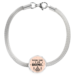 Express Your Love Gifts With You I Am Home - Handmade Stainless Steel Circular Charm Bracelet