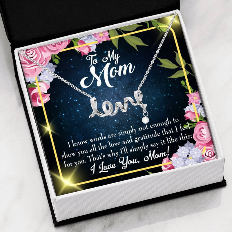 Words Not Enough Meaningful Mom Gift, Scripted Necklace Stainless Steel, Mother's Day Jewelry Express Your Love Gifts