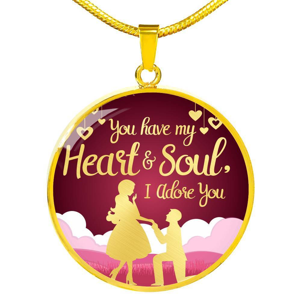 Express Your Love Gifts You Have My Heart and Soul, I Adore You Truly Circle Necklace Pendant Luxury Necklace (Gold) / No