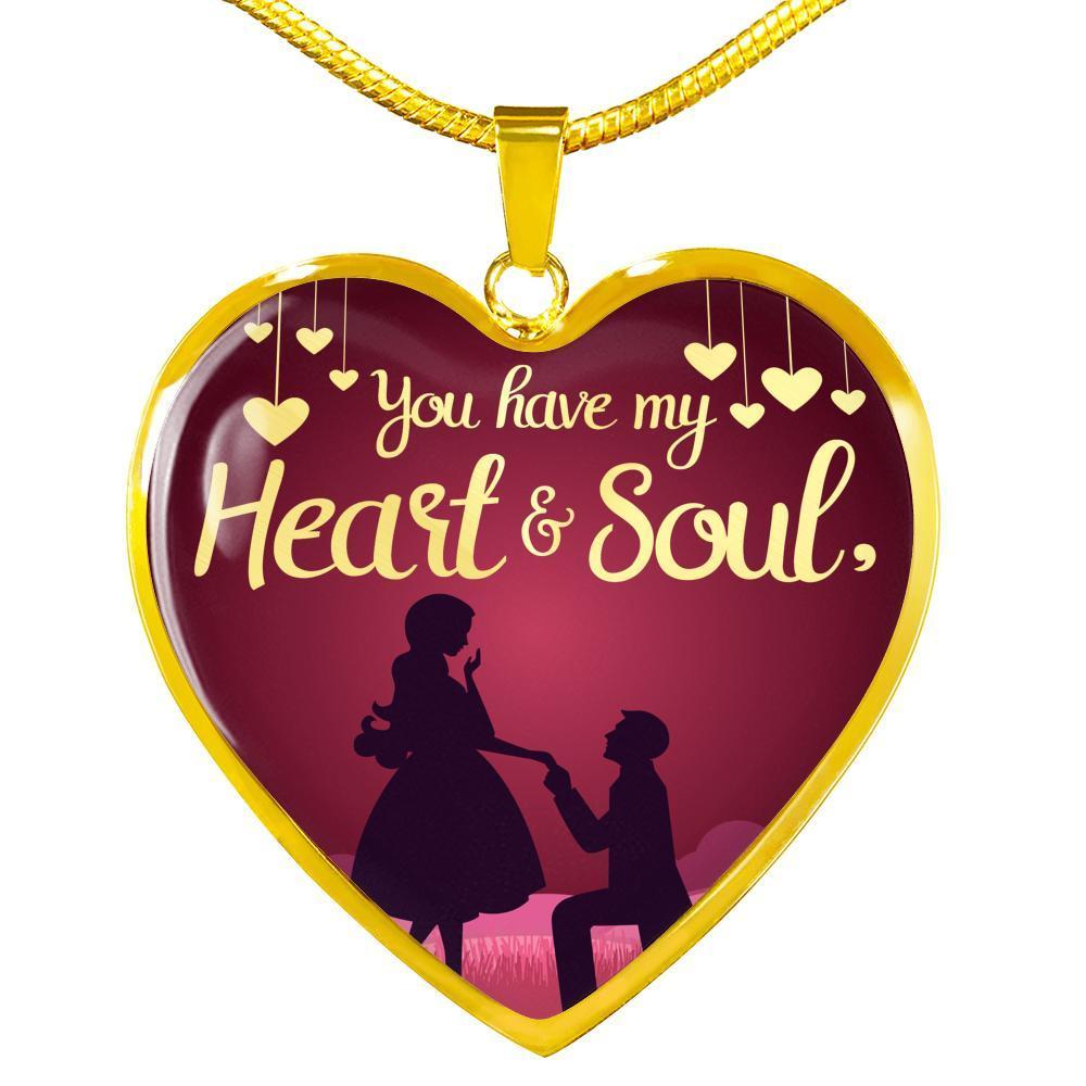 "You have My Heart and Soul Stainless Steel or 18k Gold Heart Pendant Necklace 18""-22"" - Express Your Love Gifts"