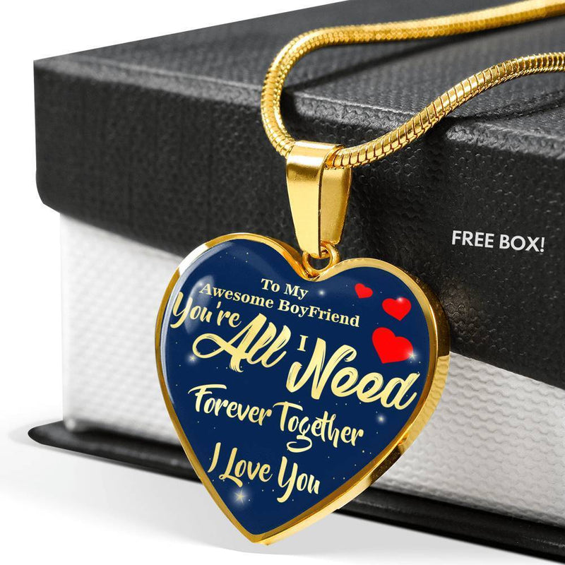 "You're All I Need Awesome Boyfriend Stainless Steel Or 18k Gold Heart Pendant Necklace 18""-22"" - Express Your Love Gifts"
