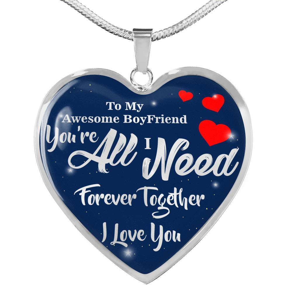 Express Your Love Gifts You're All I Need Awesome Boyfriend Heart Necklace Pendant