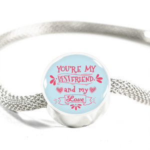 Express Your Love Gifts You're My Bestfriend and My Love- Handmade Stainless Steel -Circle Charm Bracelet