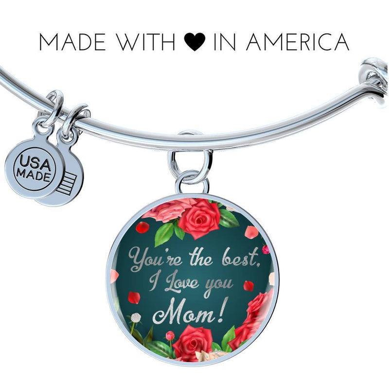Express Your Love Gifts You're the Best, I Love You Mom Circle Pendant Bangle Bracelet