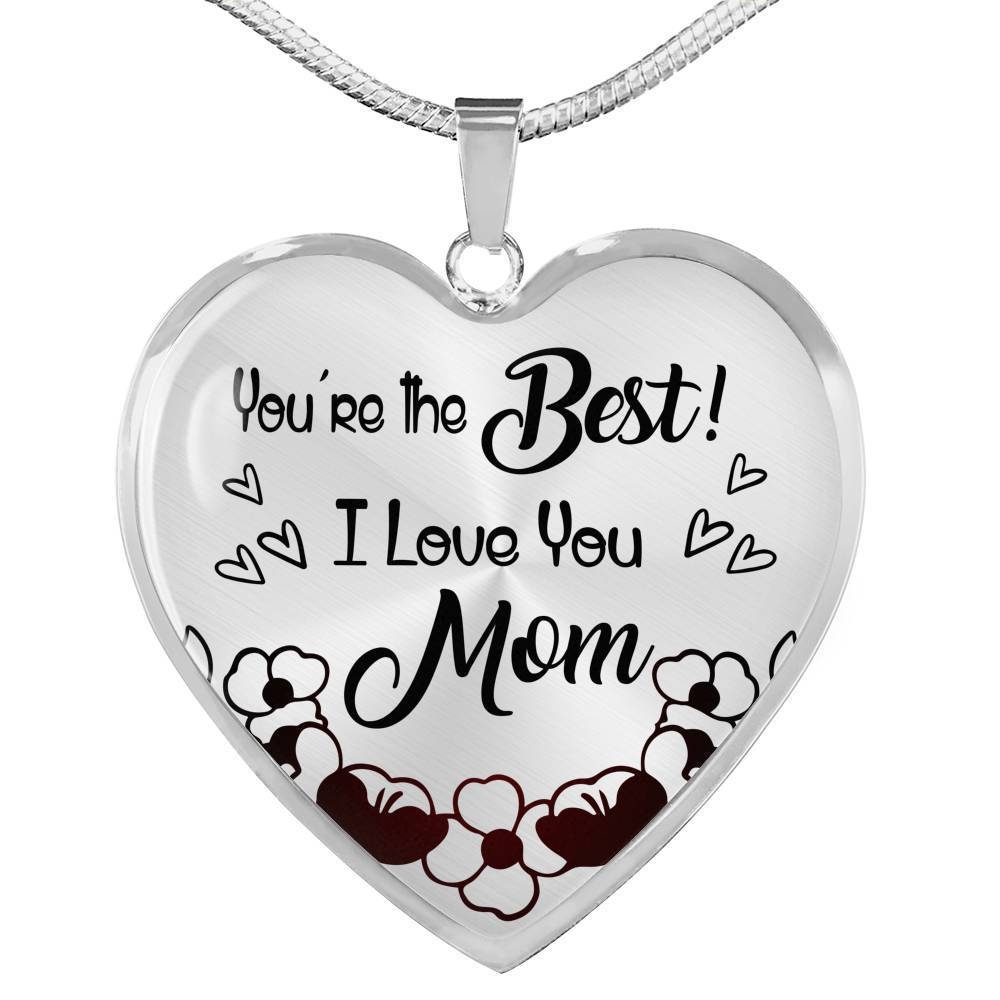 Express Your Love Gifts You're The Best! I Love You Mom Engravable Heart Necklace Pendant