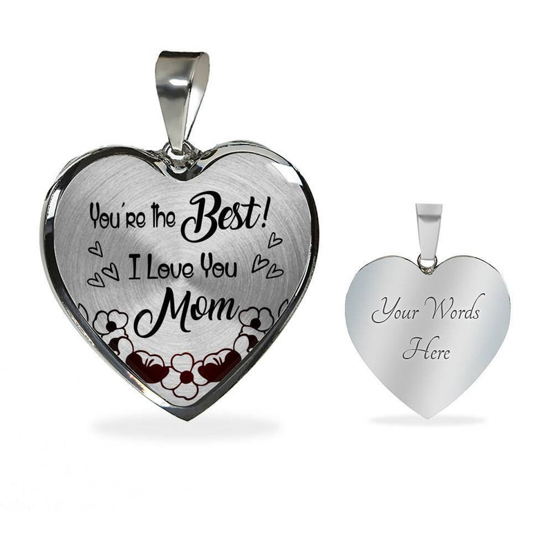 "You're The Best! I Love You Mom Stainless Steel Or 18k Gold Heart Pendant Necklace 18""22"" - Express Your Love Gifts"