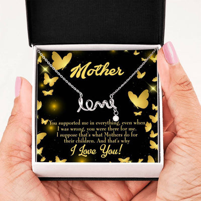 You Supported Me Meaningful Mom Gift, Scripted Necklace Stainless Steel, Mother's Day Jewelry Express Your Love Gifts