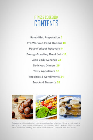 Paleogenics Fitness Cookbook & Snack Guide Table of Contents