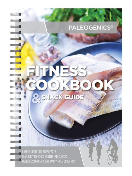Paleogenics Paleo Fitness Cookbook and Snack Guide