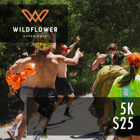 Wildflower Experience: 5k Gift Card - Saturday May 4, 2019