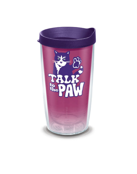 TALK TO THE PAW 16oz TUMBLER