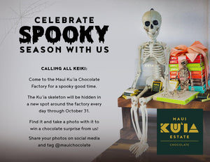It's Spooky Season at the Chocolate Factory!-Maui Kuʻia Estate Chocolate