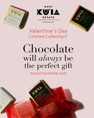 Valentine's Day Weekend-Maui Kuʻia Estate Chocolate