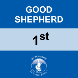 GOOD SHEPHERD | 1ST GRADE <br/> WEDNESDAYS | TRADITIONAL <br/> << NO SERVICE DAY >>