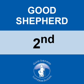 GOOD SHEPHERD | 2ND GRADE <br/> WEDNESDAYS | WHEAT FREE <br/> << NO SERVICE DAY >>