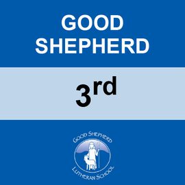 GOOD SHEPHERD | 3RD GRADE <br/> WEDNESDAYS | TRADITIONAL <br/> << NO SERVICE DAY >>