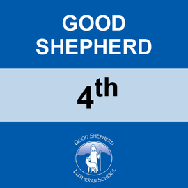 GOOD SHEPHERD | 4TH GRADE <br/> WEDNESDAYS | WHEAT FREE <br/> << NO SERVICE DAY >>