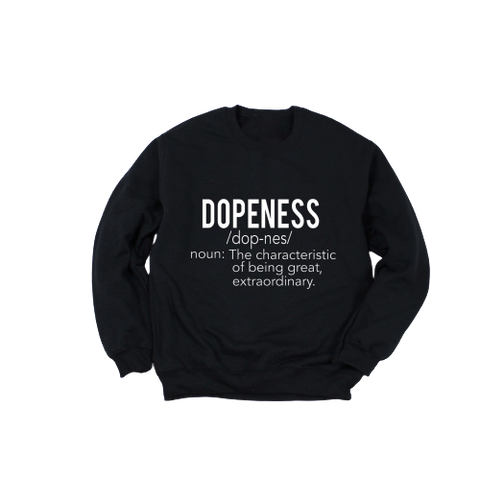 Black Dopeness Sweatshirt