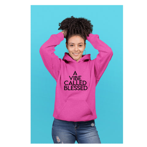A Vibe Called Blessed pink hoodie
