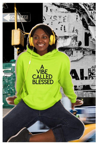 A Vibe Called Blessed  Neon yellow  Hoodie