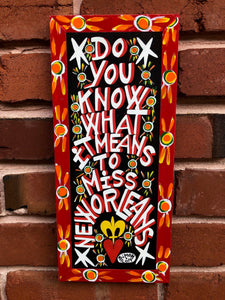 "Do You Know What It Means To Miss New Orleans by Simon 2019 6"" x 13"" Red Trim"