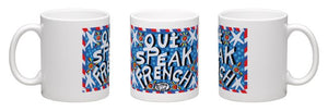 Oui Speak French Coffee Mug by Simon of New Orleans