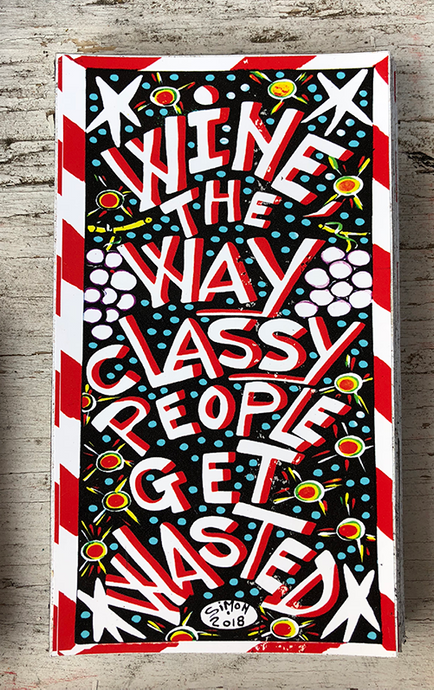 Wine The Way Classy People Get Wasted refrigerator magnet