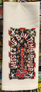 Laissez Le Bon Temps Rouler kitchen towel by Simon