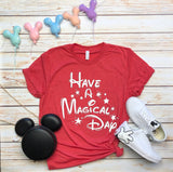 Have a Magical Day Unisex Tee