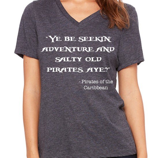 Pirates Quote  Women's V-Neck