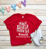 Its a Small World Travel Unisex Tee