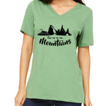 Take me to the Mountains  Women's V-Neck