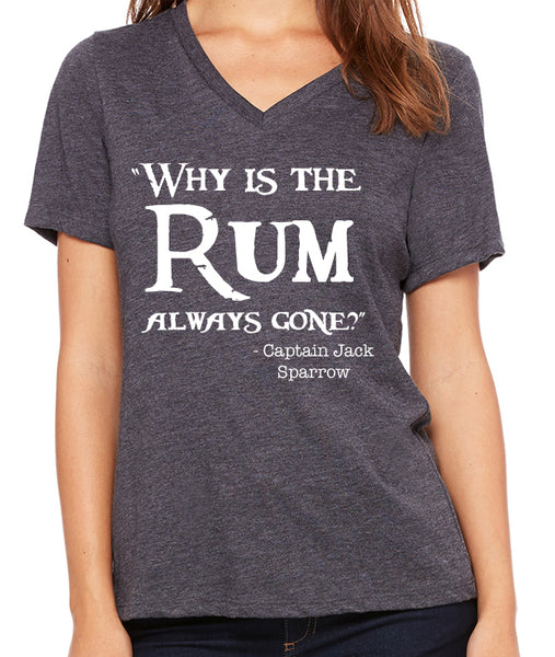 Why is the Rum always gone?  Women's V-Neck