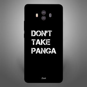 Don'T Take Panga