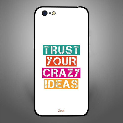 Trust Your Crazy Ideas