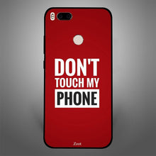 Don'T Touch My Phone