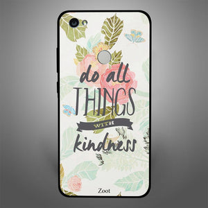 Do all things with kindness