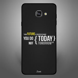 You Future is created by what you do today - Zoot Online- Mobile Case - Mobile Covers - online