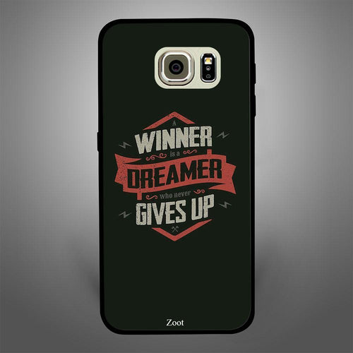 Winner Is A Dreamer Who Never Gives Up