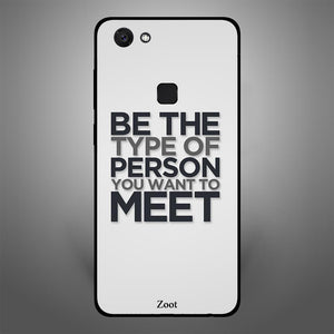 Be the Type of Person you want to Meet