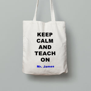 E11: Tote Bag - KEEP CALM TEACH ON