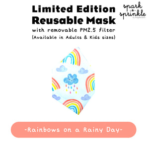 Reusable Mask (Rainbows on a Rainy Day) LIMITED EDITION