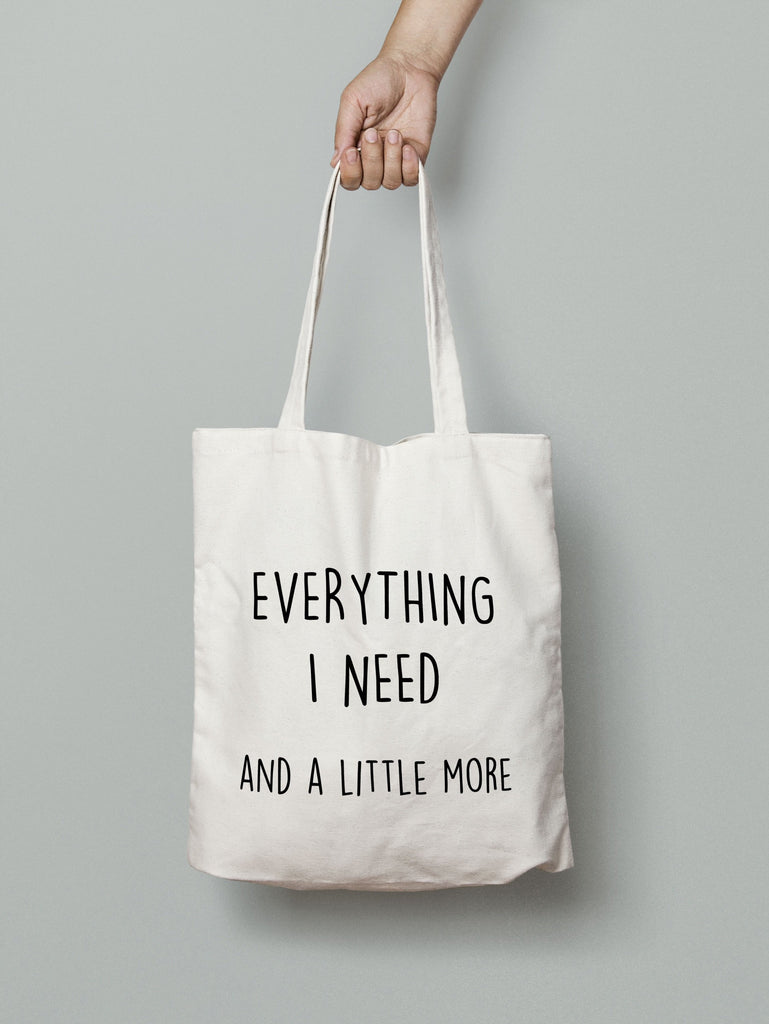 Tote Bag - Everything I need